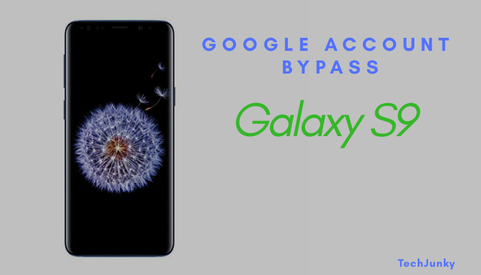 Techjunky-feature_image-google_account_bypass_galaxy_s9