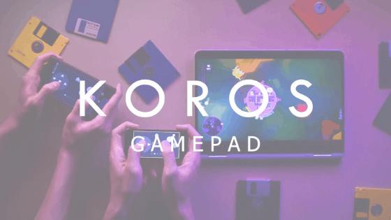 Koros gamepad